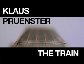 Klaus Pruenster – The Train