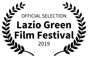 OFFICIAL SELECTION - Lazio Green Film Festival - 2019